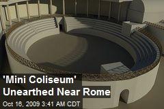 'Mini Coliseum' Unearthed Near Rome