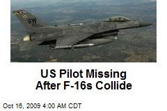 US Pilot Missing After F-16s Collide