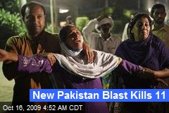 New Pakistan Blast Kills 11