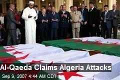 Al-Qaeda Claims Algeria Attacks