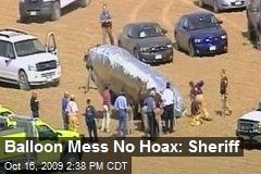 Balloon Mess No Hoax: Sheriff