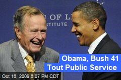 Obama, Bush 41 Tout Public Service