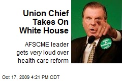 Union Chief Takes On White House