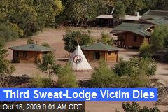 Third Sweat-Lodge Victim Dies