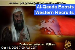 Al-Qaeda Boosts Western Recruits