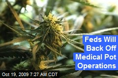 Feds Will Back Off Medical Pot Operations