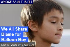 We All Share Blame for Balloon Boy