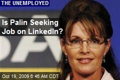 Is Palin Seeking Job on LinkedIn?