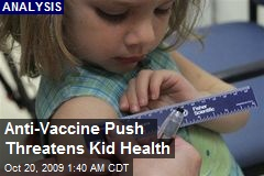 Anti-Vaccine Push Threatens Kid Health