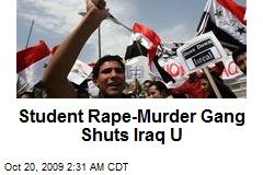 Student Rape-Murder Gang Shuts Iraq U