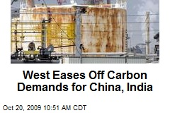 West Eases Off Carbon Demands for China, India