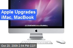 Apple Upgrades iMac, MacBook