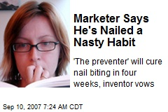Marketer Says He's Nailed a Nasty Habit