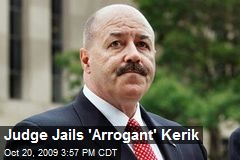 Judge Jails 'Arrogant' Kerik