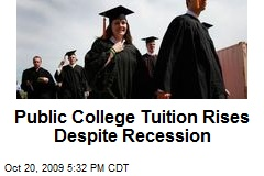 Public College Tuition Rises Despite Recession