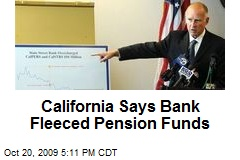 California Says Bank Fleeced Pension Funds