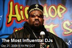 The Most Influential DJs