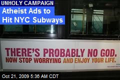 Atheist Ads to Hit NYC Subways
