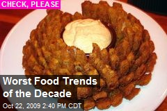 Worst Food Trends of the Decade