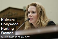 Kidman: Hollywood Hurting Women