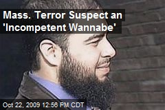 Mass. Terror Suspect an 'Incompetent Wannabe'