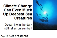 Climate Change Can Even Muck Up Deepest Sea Creatures