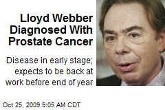 Lloyd Webber Diagnosed With Prostate Cancer