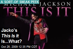 Jacko's This Is It Is...What?