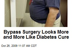 Bypass Surgery Looks More and More Like Diabetes Cure