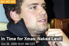 In Time for Xmas: Naked Levi!