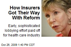 How Insurers Got Their Way With Reform