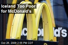Iceland Too Poor for McDonald's