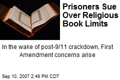 Prisoners Sue Over Religious Book Limits