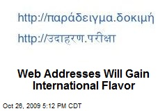 Web Addresses Will Gain International Flavor