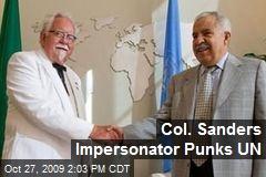 Col. Sanders Impersonator Punks UN