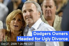 Dodgers Owners Headed for Ugly Divorce