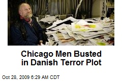 Chicago Men Busted in Danish Terror Plot