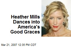 Heather Mills Dances into America's Good Graces