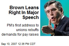 Brown Leans Right In Major Speech