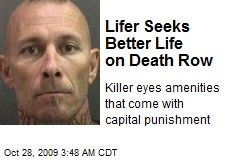 Lifer Seeks Better Life on Death Row