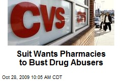 Suit Wants Pharmacies to Bust Drug Abusers