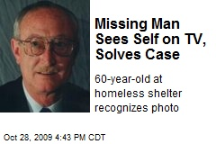 Missing Man Sees Self on TV, Solves Case