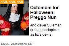 Octomom for Halloween: Preggo Nun
