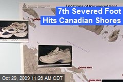 7th Severed Foot Hits Canadian Shores