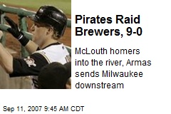 Pirates Raid Brewers, 9-0