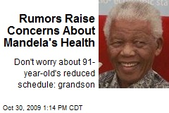Rumors Raise Concerns About Mandela's Health