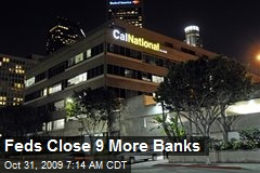 Feds Close 9 More Banks