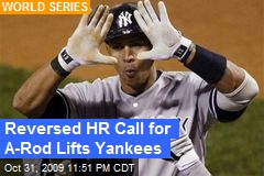 Reversed HR Call for A-Rod Lifts Yankees