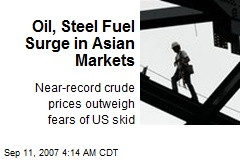 Oil, Steel Fuel Surge in Asian Markets
