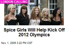 Spice Girls Will Help Kick Off 2012 Olympics